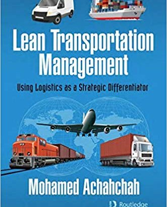 Lean Transportation Management: Using Logistics as a Strategic Differentiator