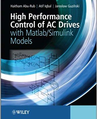 high performace control of ac drives with MATLAB/Simulink Models