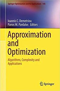 Approximation and Optimization: Algorithms